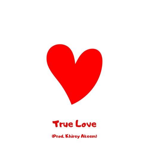 True Love (Demo) by Khirey Akeem