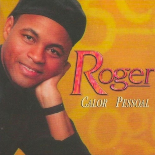 Calor Pessoal by Roger