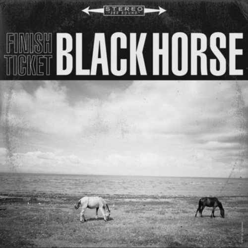 Black Horse by Finish Ticket