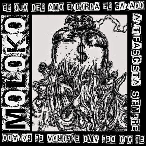 El Ojo del Amo Engorda el Ganado by Moloko