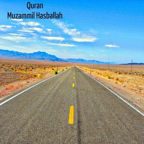 Muzammil Hasballah by Quran
