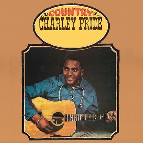 Country Charley Pride by Charley Pride