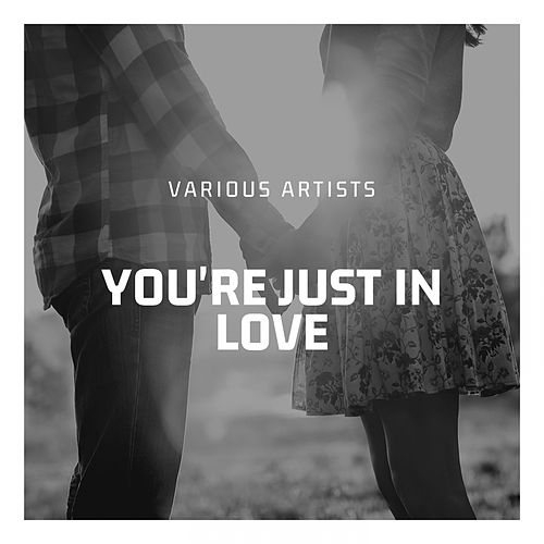 You're Just in Love by Billy Eckstine