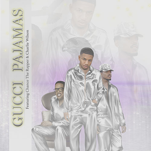 Gucci Pajamas (feat. Chance the Rapper and Charlie Wilson) von Guapdad 4000