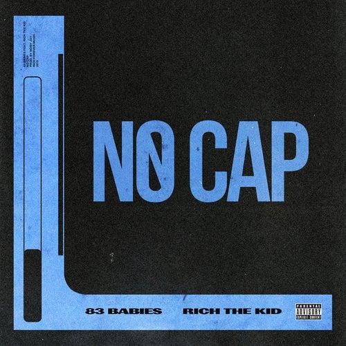 No Cap (feat. Rich The Kid) de 83 Babies