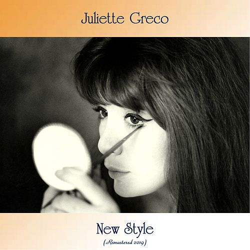 New Style (Remastered 2019) von Juliette Greco