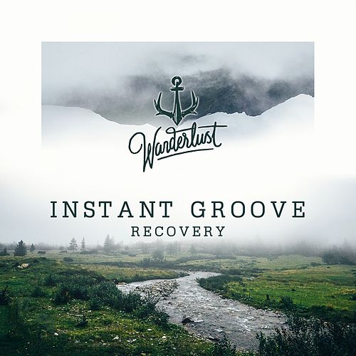 Recovery by Instant Groove