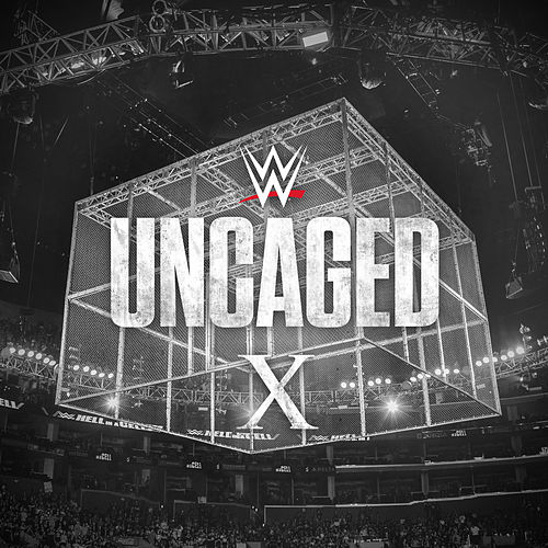 WWE: Uncaged X de WWE