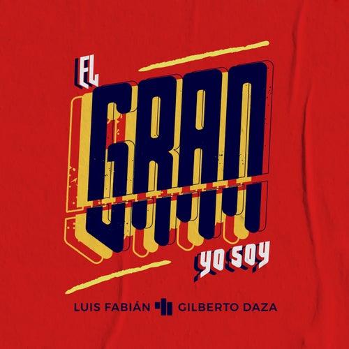 El Gran Yo Soy de Luis Fabián