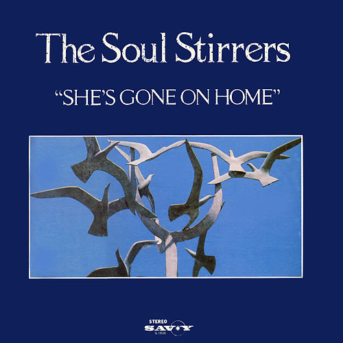She's Gone On Home de The Soul Stirrers