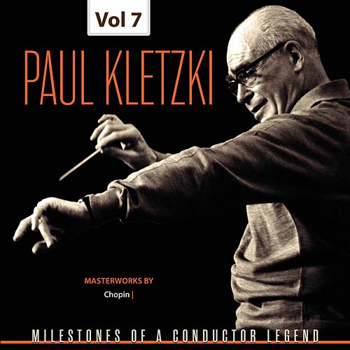 Milestones of a Conductor Legend: Paul Kletzki, Vol. 7 von Paul Kletzki