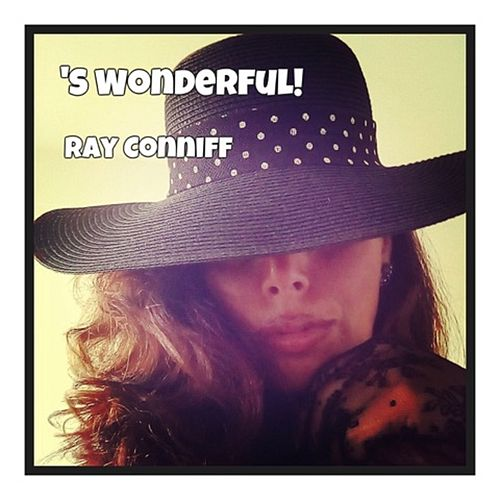 'S Wonderful! de Ray Conniff