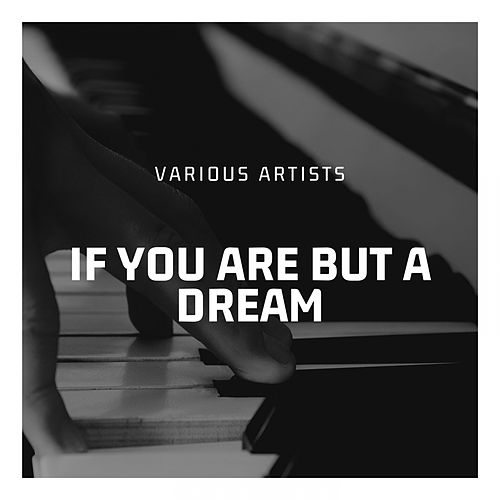 If You Are But a Dream by Sarah Vaughan