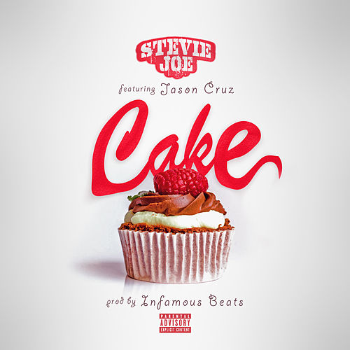 Cake (feat. Jason Cruz) by Stevie Joe