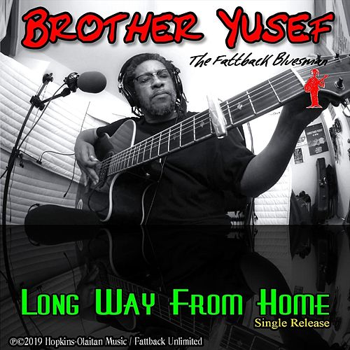 Long Way from Home by Brother Yusef