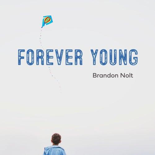 Forever Young de Brandon Nolt