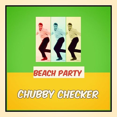 Beach Party von Chubby Checker