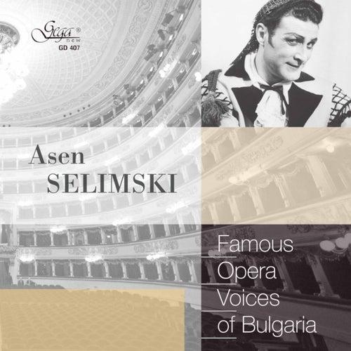 Famous Opera Voices of Bulgaria: Asen Selimski, Baritone von Asen Selimski