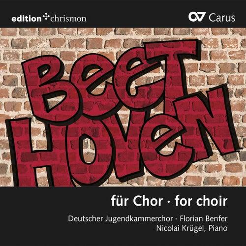 Beethoven & Others: Choral Works de Deutscher Jugendkammerchor