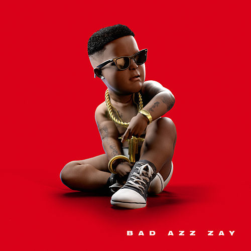 Bad Azz Zay by Boosie Badazz