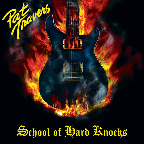 School of Hard Knocks de Pat Travers
