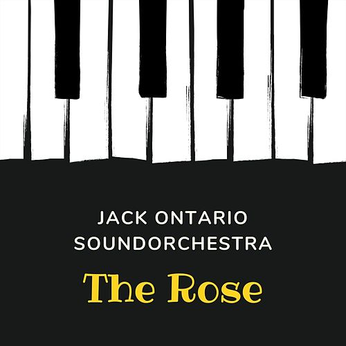 The Rose by Jack Ontario Soundorchestra