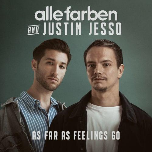 As Far as Feelings Go by Alle Farben