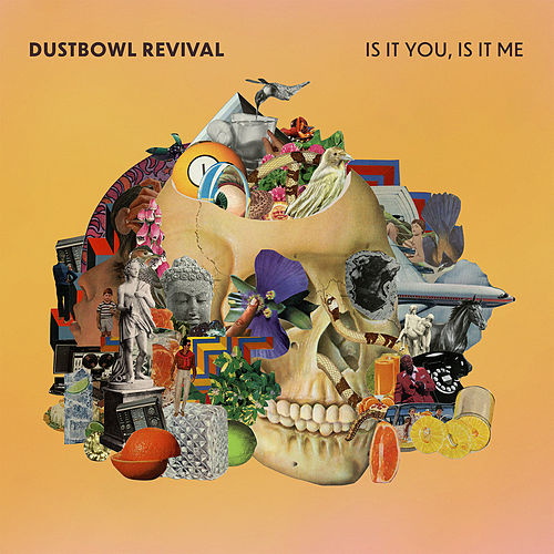 Dreaming von The Dustbowl Revival
