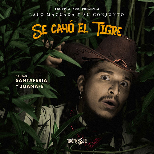 Se Cayó el Tigre by Trópico Sur