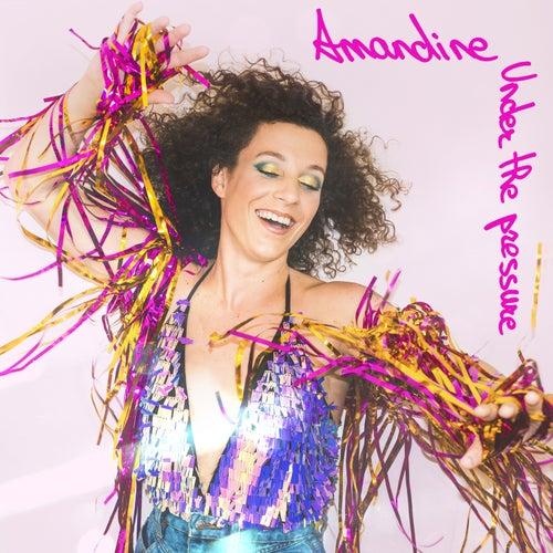 Under the Pressure by Amandine