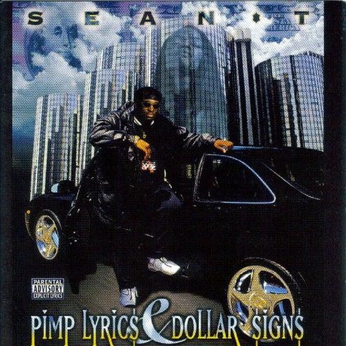 Pimp Lyrics & Dollar Signs von Sean T.