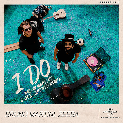 I Do (Bruno Martini & Guz Zanotto Remix) von Bruno Martini