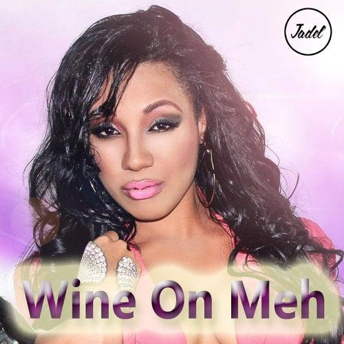 Wine on Meh de Jadel