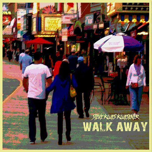 Walk Away by Steve