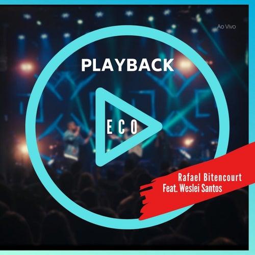 Eco (Ao Vivo) (Playback) by Rafael Bitencourt