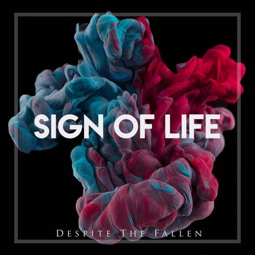 Sign of Life de Despite the Fallen
