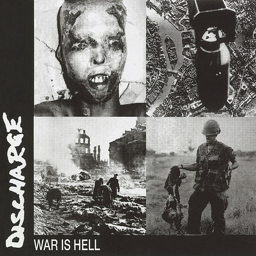 War is Hell by Discharge