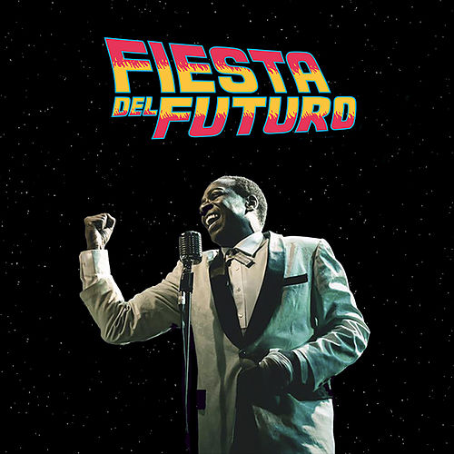 Fiesta Del Futuro (Ao Vivo) von La Banda Del Futuro