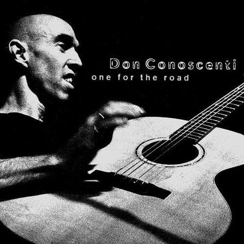 One For The Road de Don Conoscenti