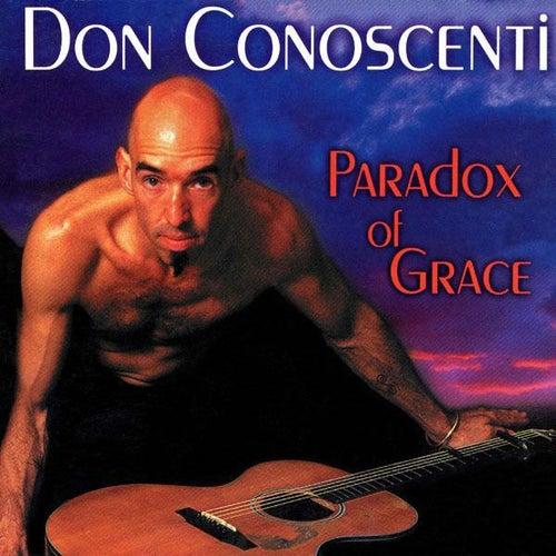 Paradox of Grace de Don Conoscenti