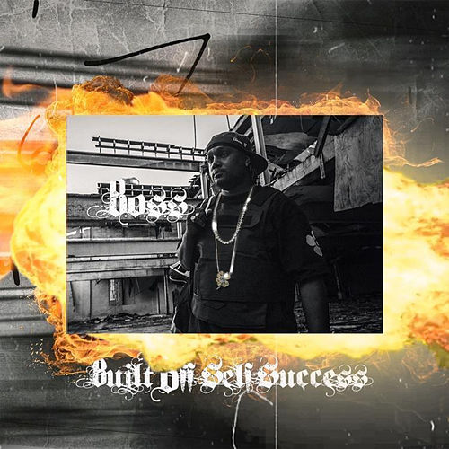 B.O.S.S. Built off Self Success by Boss