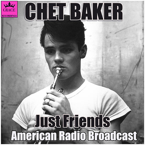 Just Friends (Live) de Chet Baker