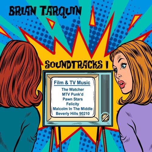 Soundtracks I by Brian Tarquin