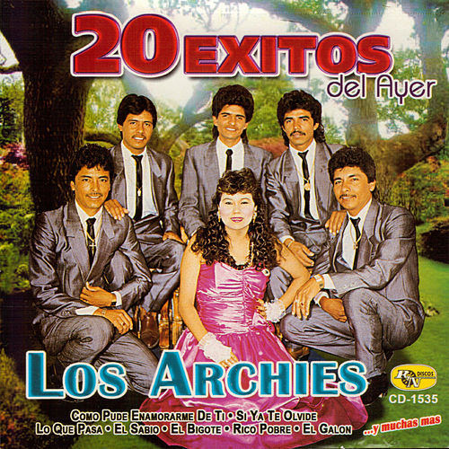 20 Exitos del Ayer by The Archies