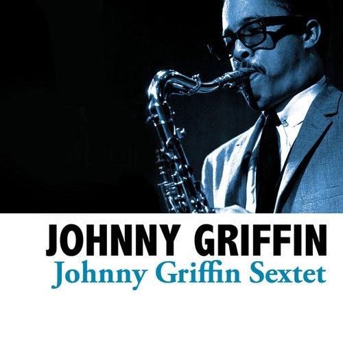 Johnny Griffin Sextet von Johnny Griffin