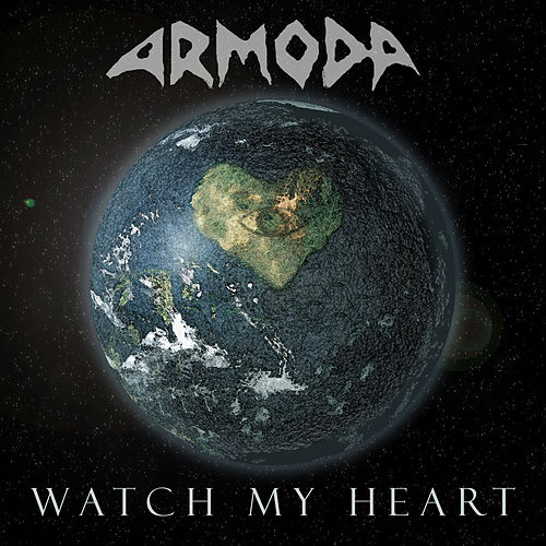 Watch My Heart by Armoda