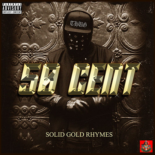 Solid Gold Rhymes de 50 Cent