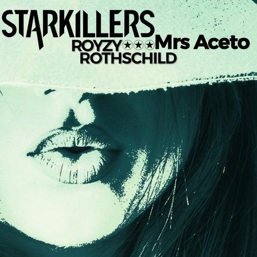 Mrs Aceto de Starkillers