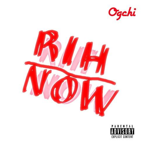Rih Now (Master Version) by Oshen Ogchi