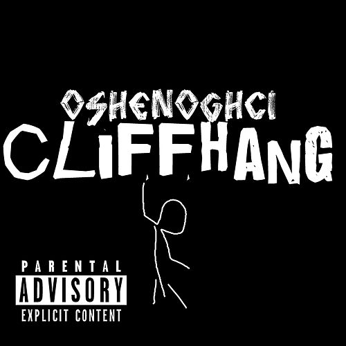 Cliffhang by Oshen Ogchi